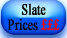 slate prices